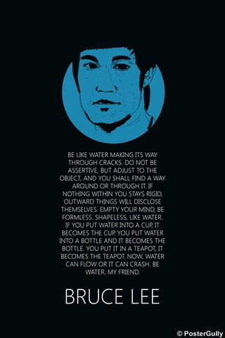 PosterGully Specials, Bruce Lee Be Like Water Quote, - PosterGully