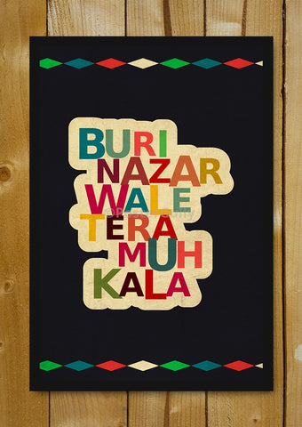Glass Framed Posters, Buri Nazar Wale Glass Framed Poster, - PosterGully - 1