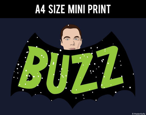 Mini Prints, Buzz Sheldon Cooper Humour  | Mini Print, - PosterGully