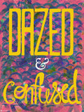 Canvas Art Prints, Dazed & Confused Stretched Canvas Print, - PosterGully - 5