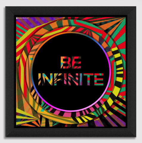 Canvas Art Prints, Be Infinite Framed Canvas Print, - PosterGully - 1