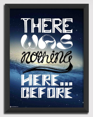Canvas Art Prints, There was nothing here before Framed Canvas Print, - PosterGully - 1