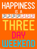 Canvas Art Prints, Work Happiness - Long Weekend Framed Canvas Print, - PosterGully - 3
