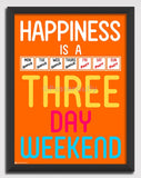 Canvas Art Prints, Work Happiness - Long Weekend Framed Canvas Print, - PosterGully - 1