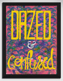 Canvas Art Prints, Dazed & Confused Framed Canvas Print, - PosterGully - 1