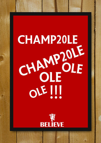 Glass Framed Posters, Champ20le Ole Ole Believe Glass Framed Poster, - PosterGully - 1