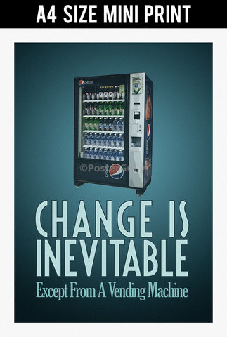 Mini Prints, Change Is Inevitable | Mini Print, - PosterGully