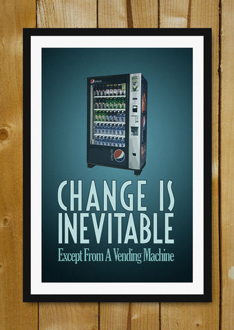 Glass Framed Posters, Change Is Inevitable Glass Framed Poster, - PosterGully - 1