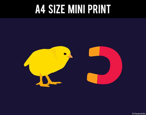 Mini Prints, Chick Magnet  | Mini Print, - PosterGully