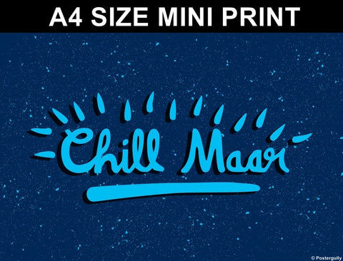 Mini Prints, Chill Maar | Pop Color | Mini Print, - PosterGully