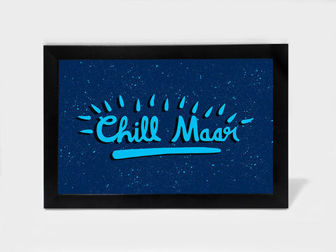 Framed Art, Chill Maar Pop Color | Framed Art, - PosterGully