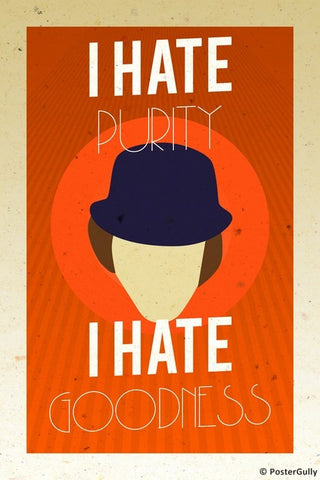 Wall Art, Clockwork Orange | I Hate Purity, - PosterGully