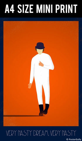 Mini Prints, Clockwork Orange | Nasty Dream | Mini Print, - PosterGully