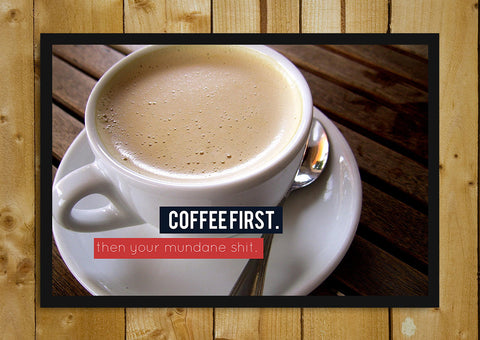 Glass Framed Posters, Coffee First Glass Framed Poster, - PosterGully - 1