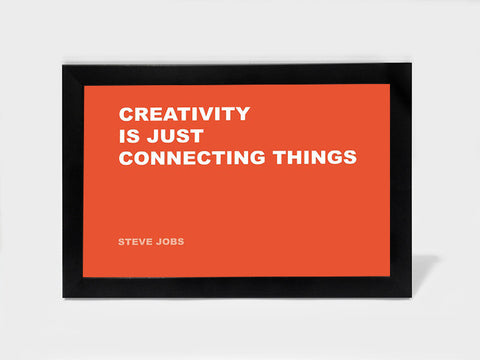 Framed Art, Connecting Steve Jobs Creativity Quote | Framed Art, - PosterGully