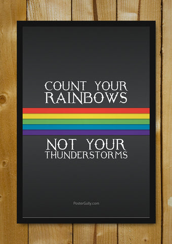 Glass Framed Posters, Count Your Rainbows Glass Framed Poster, - PosterGully - 1