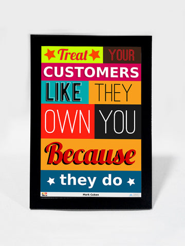 Framed Art, Customers Own You Mark Cuban | Framed Art, - PosterGully