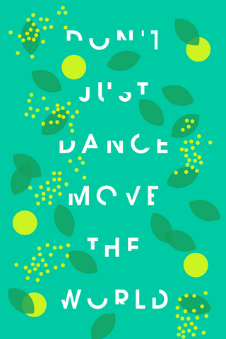Wall Art, Dance And Move The World, - PosterGully