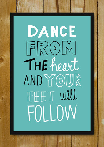 Glass Framed Posters, Dance From Heart Glass Framed Poster, - PosterGully - 1
