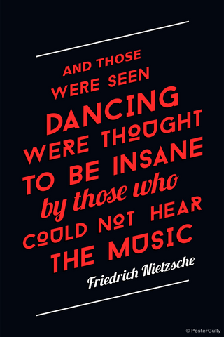 Wall Art, Dance Music Neitzsche Quote, - PosterGully