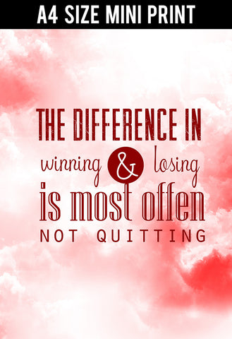 Mini Prints, Difference In Winning Vs Loosing Quote | Mini Print, - PosterGully