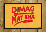 Glass Framed Posters, Dimag Mat Kha | Pop Color | Glass Framed Poster, - PosterGully - 1