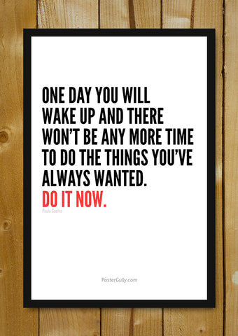 Glass Framed Posters, Do It Now! Glass Framed Poster, - PosterGully - 1