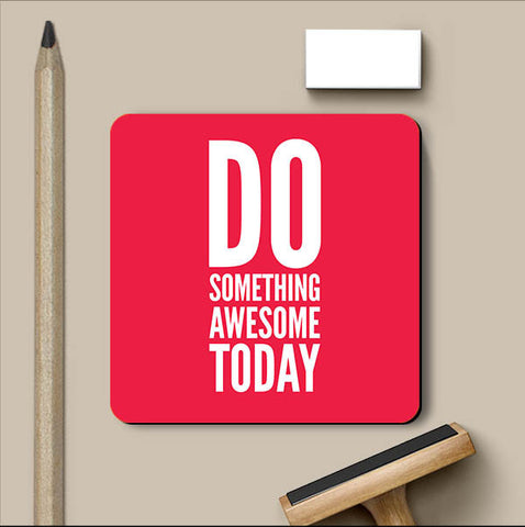 PosterGully Coasters, Do Something Coaster | Artist: Abhishek Aggarwal, - PosterGully