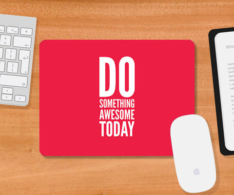 Mousepads, Do Something Mousepad | Artist: Abhishek Aggarwal, - PosterGully