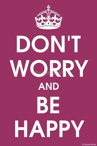 Wall Art, Don't Worry And Be Happy, - PosterGully