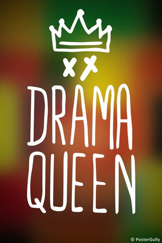Wall Art, Drama Queen, - PosterGully