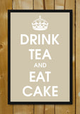 Glass Framed Posters, Drink Tea And Eat Cake Glass Framed Poster, - PosterGully - 1