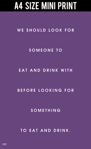 Mini Prints, Eat And Drink With Someone | Mini Print, - PosterGully