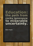 Glass Framed Posters, Education Mark Twain Quote Glass Framed Poster, - PosterGully - 1