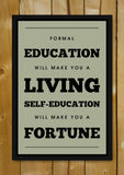 Glass Framed Posters, Education Quote Fortune Glass Framed Poster, - PosterGully - 1