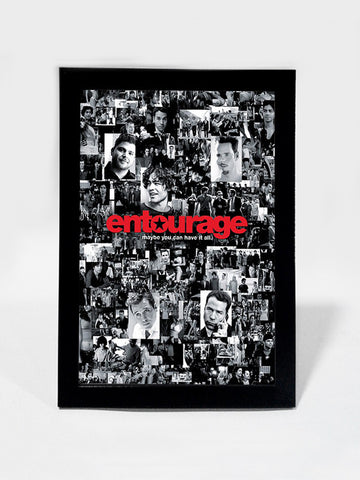 Framed Art, Entourage Maybe You Can Have It All Collage | Framed Art, - PosterGully
