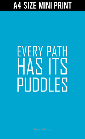 Mini Prints, Every Path Has Its Puddles | Mini Print, - PosterGully