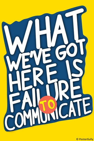 Wall Art, Failure To Communicate Cool Hand Luke, - PosterGully