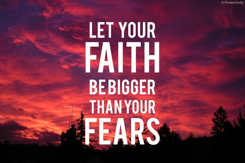 Wall Art, Faith Fears Motivational, - PosterGully