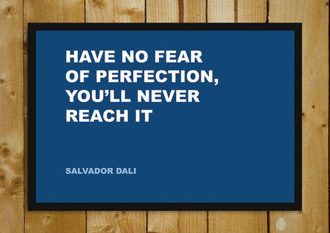 Glass Framed Posters, Fear Salvador Dali Creativity Quote Glass Framed Poster, - PosterGully - 1