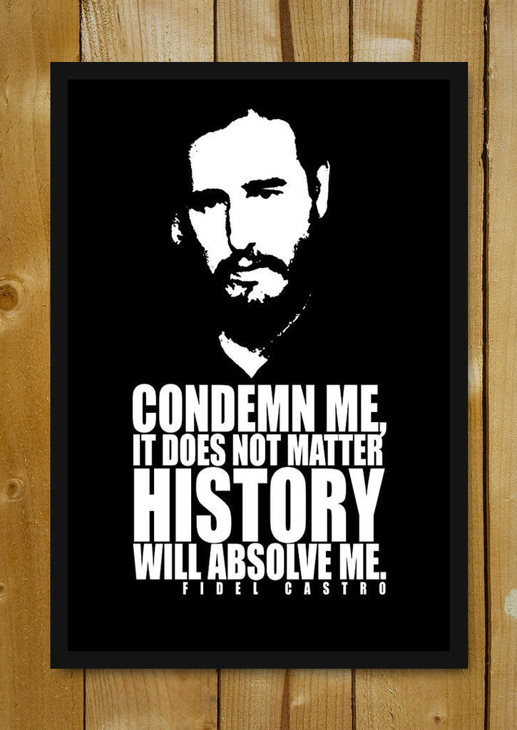 Fidel Castro Quote Glass Framed Poster