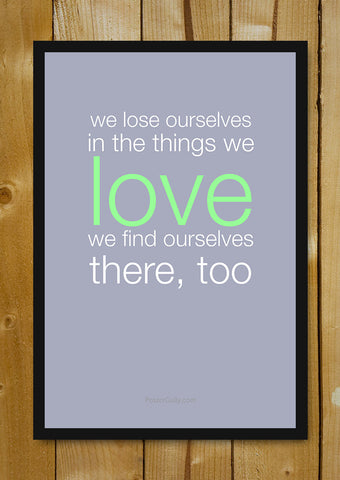 Glass Framed Posters, Find Yourself In Love Glass Framed Poster, - PosterGully - 1