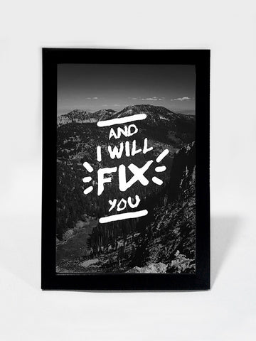 Framed Art, Fix You Type Coldplay | Framed Art, - PosterGully