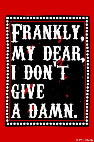 Wall Art, Frankie My Dear | Gone With The Wind, - PosterGully