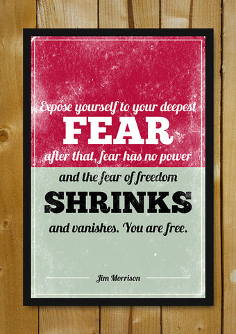 Glass Framed Posters, Freedom From Fear Jim Morrison Doors Quote Glass Framed Poster, - PosterGully - 1