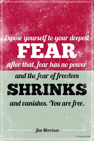 Wall Art, Freedom From Fear Jim Morrison Doors Quote, - PosterGully