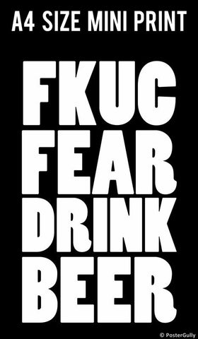 Mini Prints, Fuck Fear | Beer Humour | Mini Print, - PosterGully