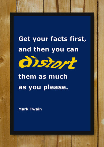 Glass Framed Posters, Get Facts Right Mark Twain Quote Glass Framed Poster, - PosterGully - 1