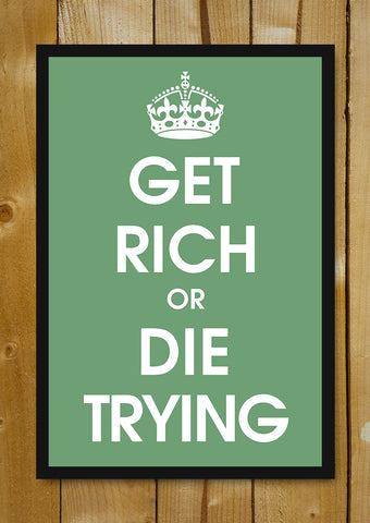 Glass Framed Posters, Get Rich Or Die Trying Glass Framed Poster, - PosterGully - 1