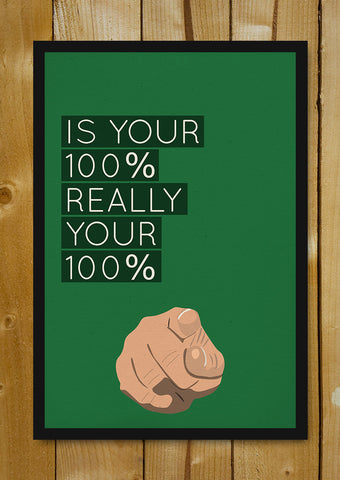 Glass Framed Posters, Give Your 100 Percent Glass Framed Poster, - PosterGully - 1